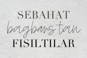 FISILTILAR  – INSTAGRAM: @fisiltilarbyseba